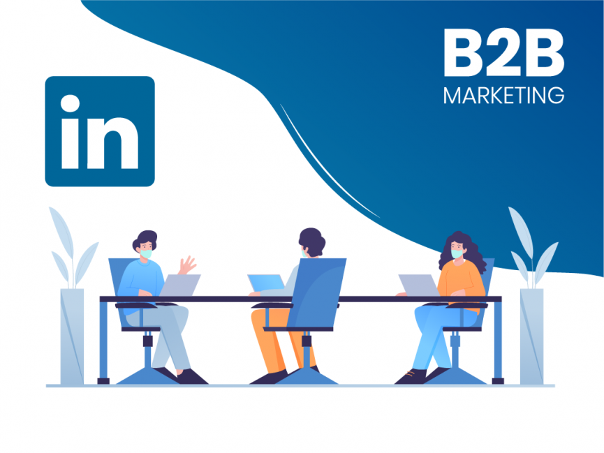 LinkedIn als Social Channel im B2B-Marketing