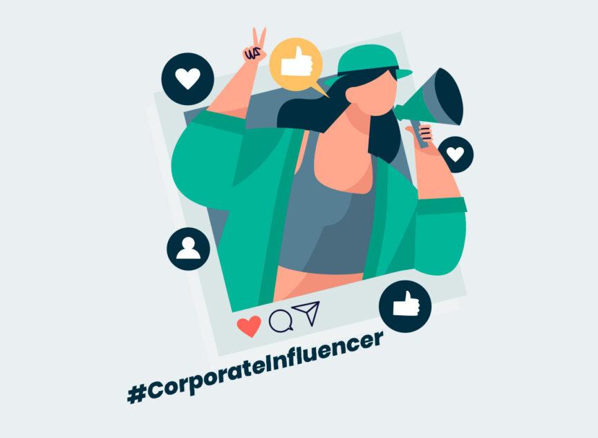Corporate Influencer erfolgreich einsetzen - 5 Tipps